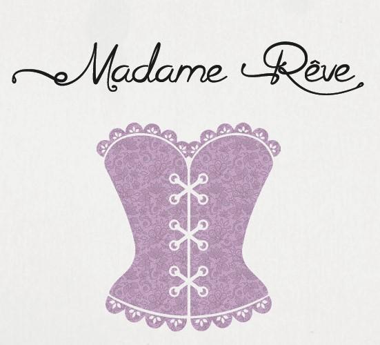 Lingerie Mercerie MADAME RÊVE